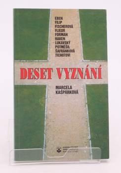Kniha Marcela Kašpárková: Deset vyznání