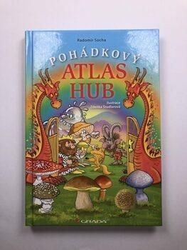 Radomír Socha: Pohádkový atlas hub