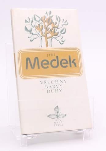 Kniha Jiří Medek: Všechny barvy duhy