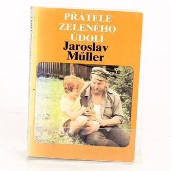 Jaroslav Müller: Přátelé Zeleného údolí