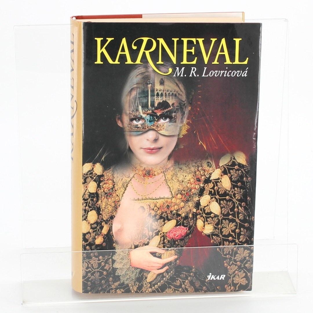 Kniha Karneval M.R.Lovricová