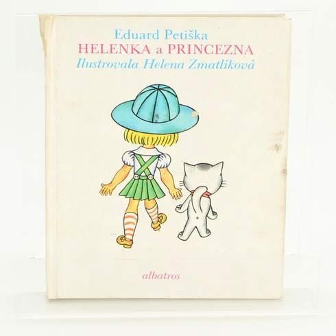 Kniha Helenka a Princezna Eduard Petiška