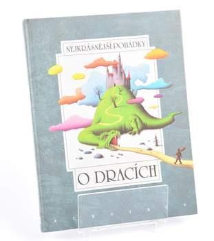 Kniha Nejkrásnější pohádky: O dracích