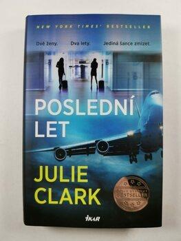 Julie Clark: Poslední let