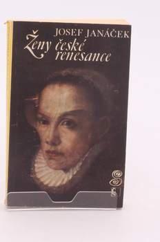 Kniha Josef Janáček: Ženy české renesance
