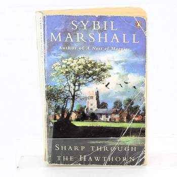 Sybil Marshall: Sharp through the Hawthorn