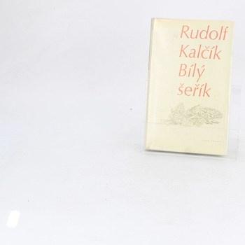 Rudolf Kalčík: Bílý šeřík