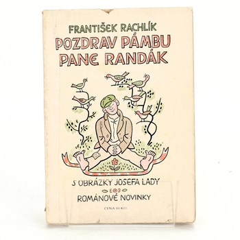 František Rachlík: Pozdrav pámbu pane Randák