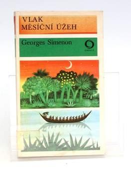 Kniha Georges Simenon: Vlak / Měsíční úžeh