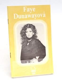 Kniha Libuše Hofmanová: Faye Dunawayová