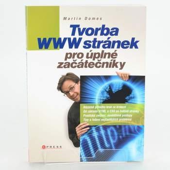 Kniha Tvorba WWW stránek pro začátečníky