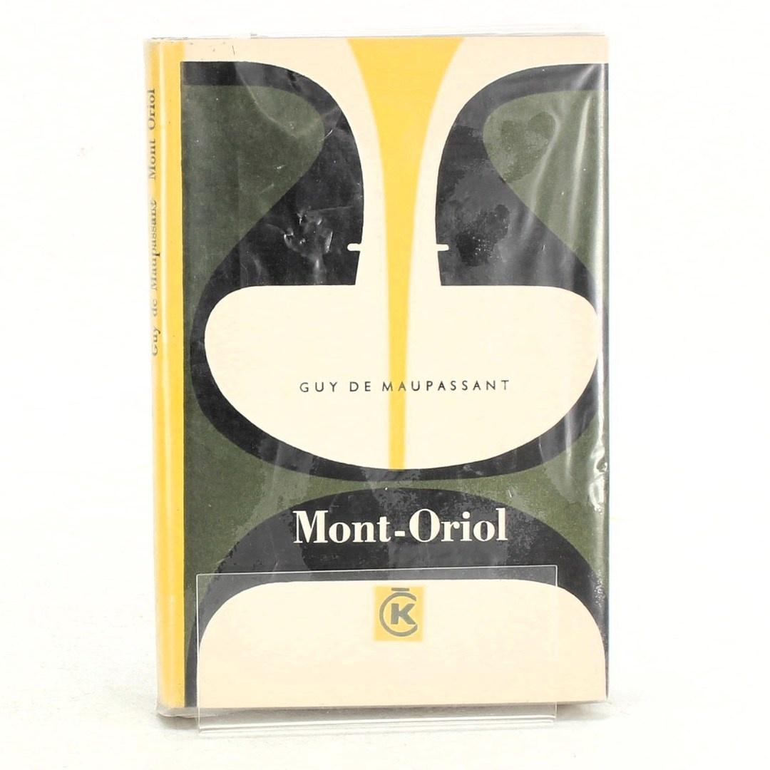 Kniha Guy de Maupassant: Mont-Oriol