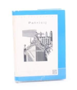 Kniha John Galsworthy: Patricij