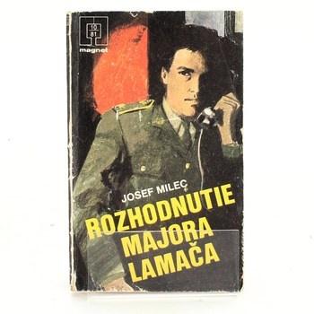 Josef Milec: Rozhodnutí majora Lamače