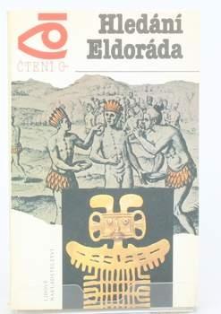 Kniha Světlana Sozinová: Hledání Eldoráda