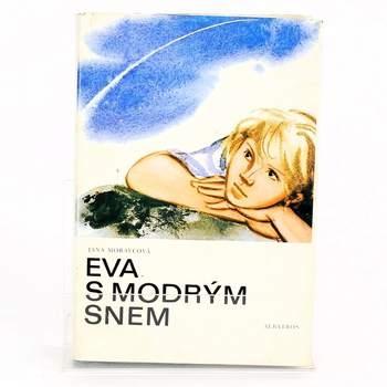 Kniha Eva s modrým snem Jana Moravcová