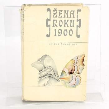 Kniha Helena Šmahelová: Žena roku 1900