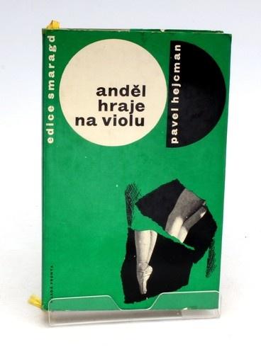 Kniha Pavel Hejcman: Anděl hraje na violu