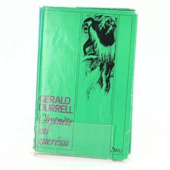 Kniha Gerald Durrell: Chytněte mi guerézu