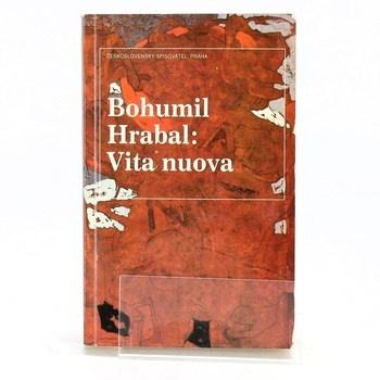Bohumil Hrabal: Vita nuova