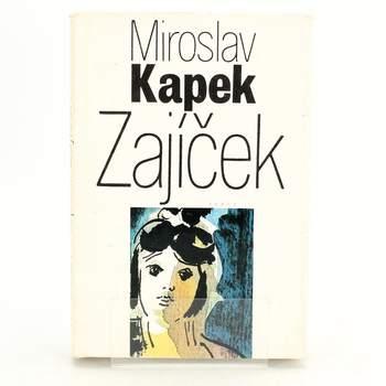 Kniha: Zajíček - Miroslav Kapek