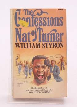 W. Styron: The Confessions Nat of Turner