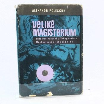 Alexandr Poleščuk: Veliké magisterium