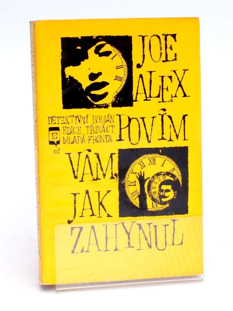 Kniha Mladá fronta Povím vám, jak zahynul Joe Alex