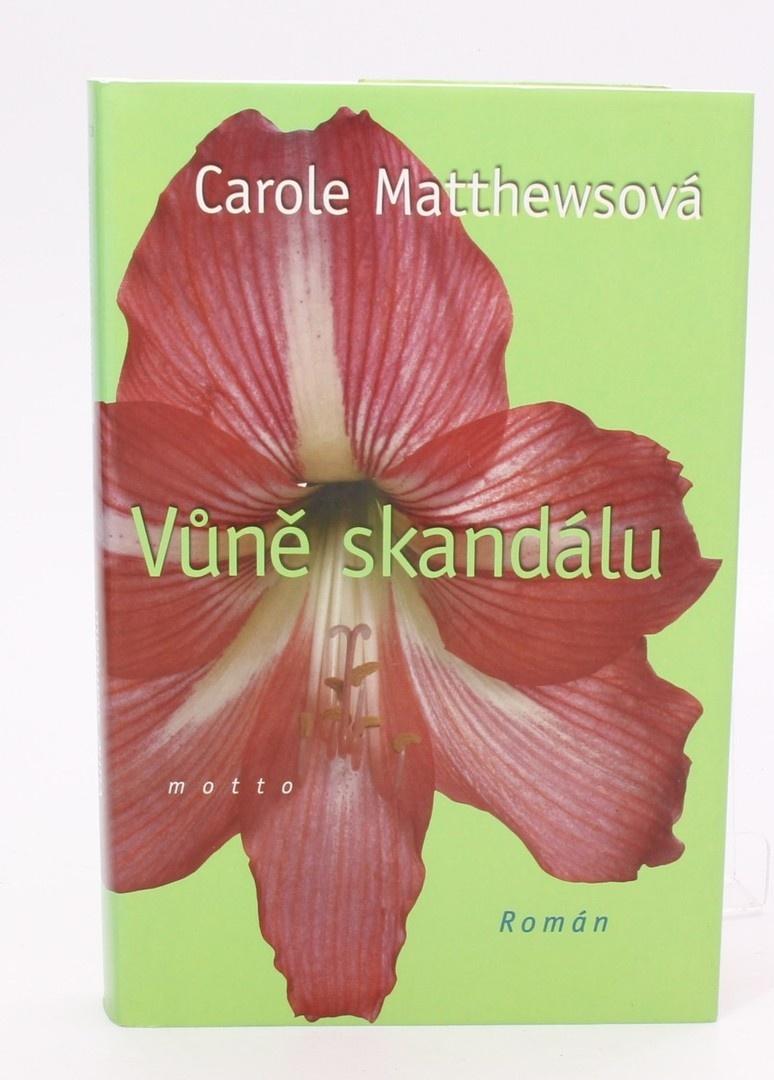 Kniha Carole Matthewsová: Vůně skandálu