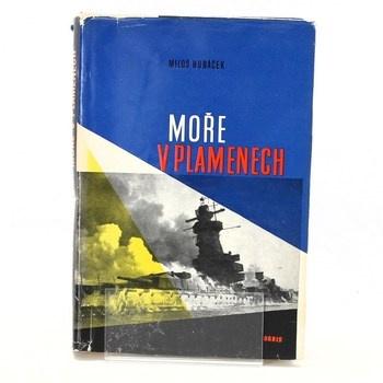 Miloš Hubáček: Moře v plamenech