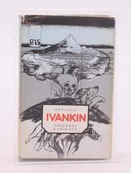 Kniha Anatolij Ivankin: Poslední kamikadze