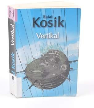 Kniha  Rafal Kosik: Vertikal