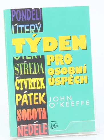 Kniha John O'Keeffe: Týden pro osobní úspěch