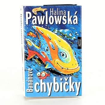 Kniha Halina Pawlowská: Banánové rybičky