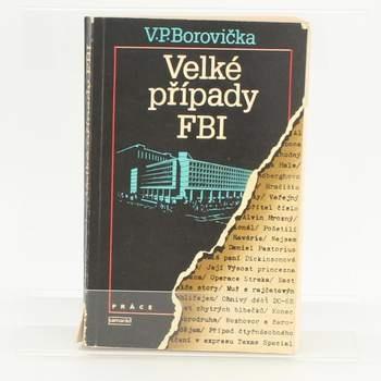 Kniha Velké případy F.B.I. V.P. Borovička