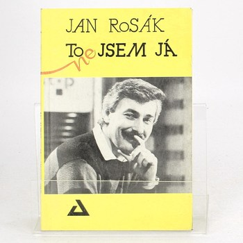 Jan Rosák: To (ne)jsem já