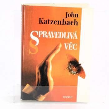 John Katzenbach: Spravedlivá věc