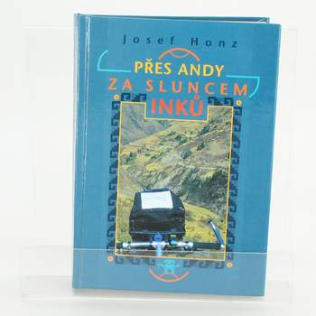 Kniha Přes Andy za Sluncem Inků