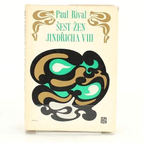 Kniha Paul Rival: Šest žen Jindřicha VIII