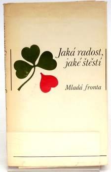Kniha: Jaká radost, jaké štěstí