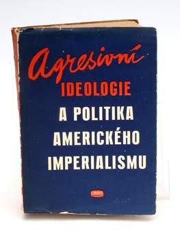 Kniha: Agresivní ideologie