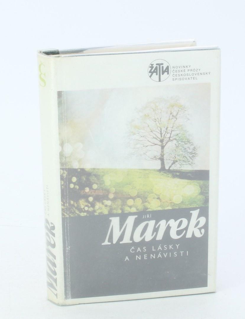 Kniha Jiří Marek: Čas lásky a nenávisti
