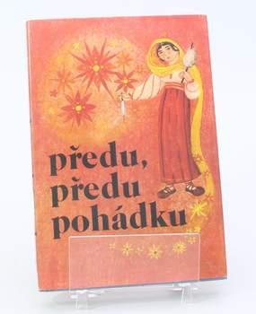 Dětská knížka Předu předu pohádku