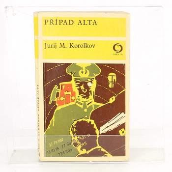 Kniha Jurij Michajlovič Korolkov: Případ Alta