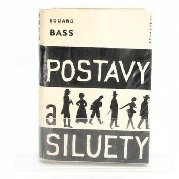 Eduard Bass: Postavy a siluety