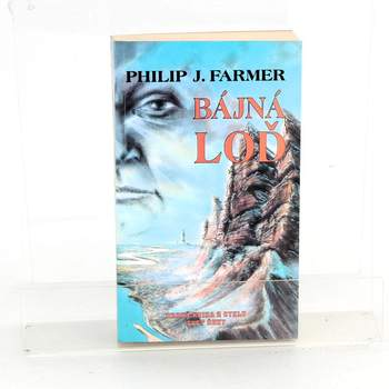 Kniha Philip José Farmer: Bájná loď