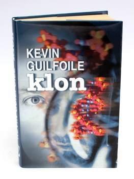 Kniha Kevin Guilfoile: Klon