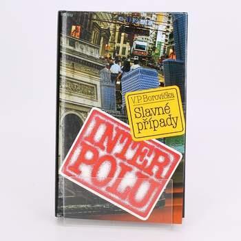 Knihy Slavné případy Interpolu V. P. Borovička