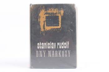 Kniha Stanislav Rudolf: Dny narkózy