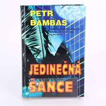 Kniha Petr Bambas: Jedinečná šance